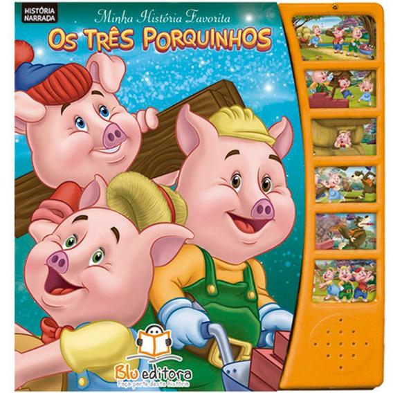 Minha História Favorita: Os Três Porquinhos - Blu Editora