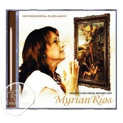 Cd - Myrian Rios: Orações A São Miguel Arcanjo