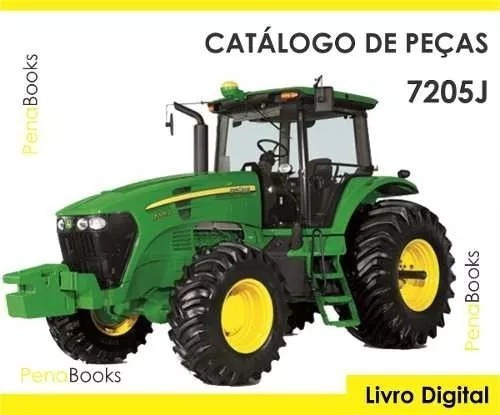 Catálogo Peças Tratores John Deere 7205j
