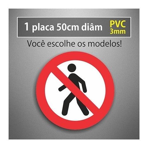 Placa Proibido Trânsito Pedestres - 50cm Diâmetro - Pvc 3mm