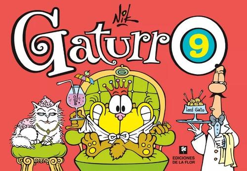 Gaturro #9 - Nik - De La Flor