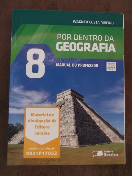 Livro Do Professor Por Dentro Da Geografia 8º Ano Wagner
