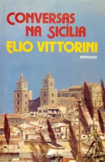 Conversas Na Sicilia Elio Vittorini (5248)