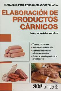 Elaboración De Productos Cárnicos Área Industrias Ru Trillas