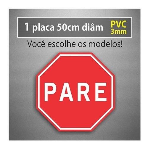Placa Pare - 50cm Diâmetro - Pvc 3mm
