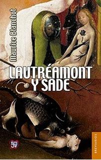 Lautréamont Y Sade - Maurice Blanchot