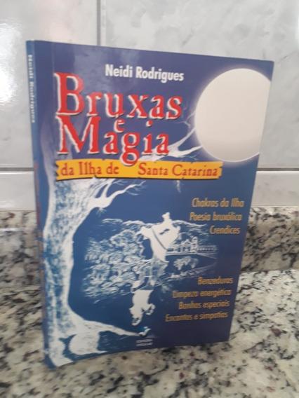 Livro Bruxas E Magia Da Ilha De Santa Catarina Autografado !