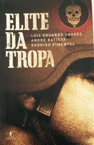 Elite Da Tropa - Luiz Eduardo Soares E Outros