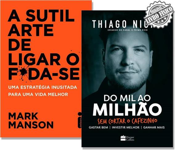 Kit Livro Do Mil Ao Milhão + A Sutil Arte De Ligar O Foda-se