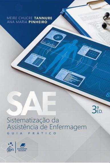 Sae - Sistematização Da Assistência De Enfermagem - Guia
