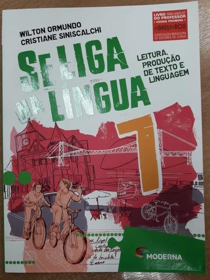 Se Liga Na Lingua 7° Ano (livro Do Professor)