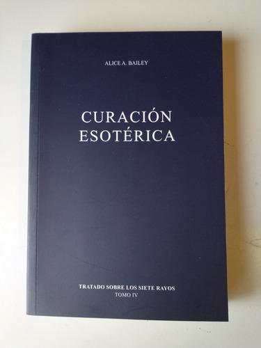 Curación Esotérica Alice Bailey