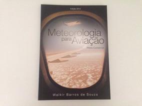 Livro De Meteorologia Para Aviação - Piloto Comercial