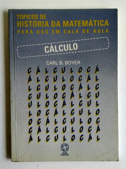 Tópicos De História Da Matemática: Cálculo