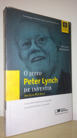 O Jeito Peter Lynch De Investir - Peter Lynch