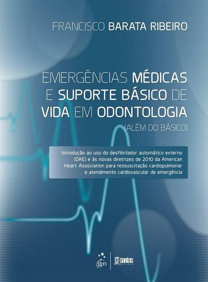Emergências Médicas E Suporte Básico De Vida Em Odontolog