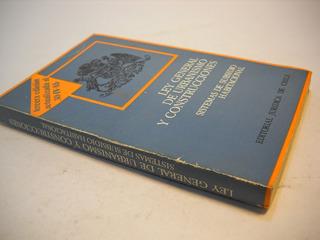 Ley General Urbanismo Y Construcciones. 1985
