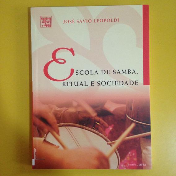 Livro Escola De Samba Ritual E Sociedade