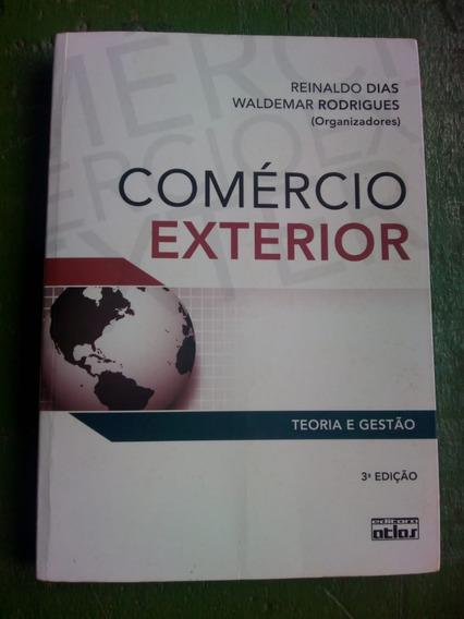 Livro Comércio Exterior: Teoria E Gestão