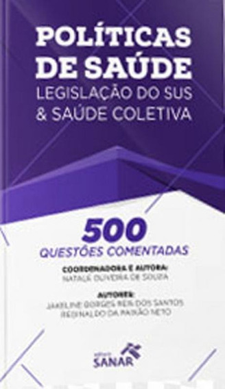 500 Questoes Comentadas De Politicas De Saude, Legislaçao D