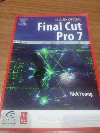 Final Cut Pro 7 - Guia Oficial