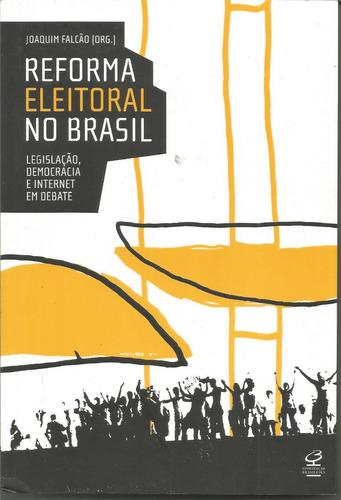 Reforma Eleitoral No Brasil, De Joaquim Falcão (org)