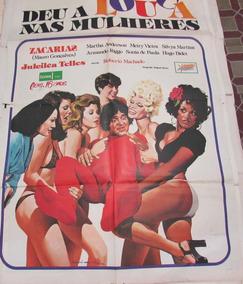 Cartaz Deu A Louca Nas Mulheres Zacarias Dos Trapalhões!!!!!