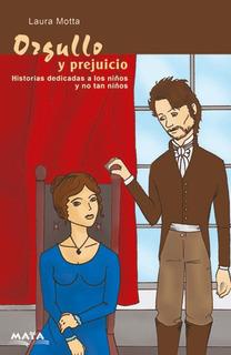 Orgullo Y Prejuicio- Sandra Motta. Libro Infantil.