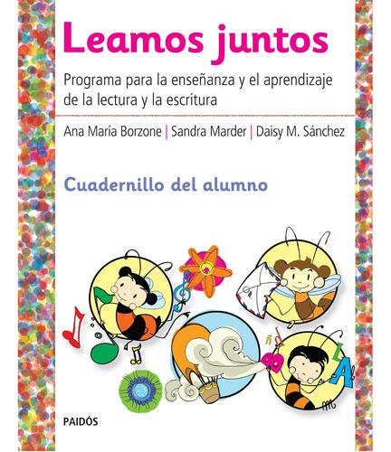 Imagen 1 de 3 de Leamos Juntos. Cuadernillo Del Alumno + Material De Borzone