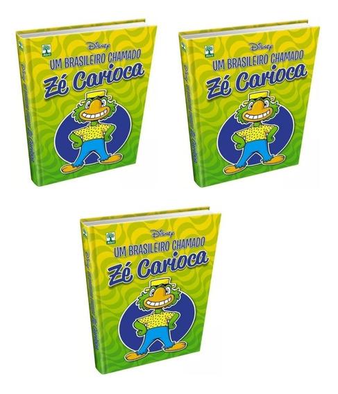 3 Livros Um Brasileiro Chamado Zé Carioca Capa Dura Novo