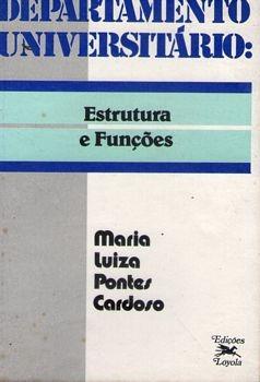 Departamento Universitário: Estrutura E Cardoso, Maria Lui