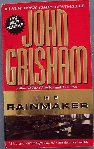 The Rainmaker. John Grisham