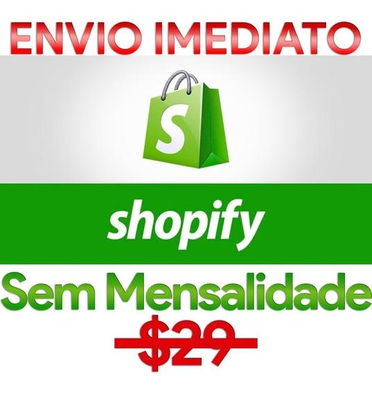 Loja Shopify Sem Mensalidade + Mais Uma Super Mentoria 2019
