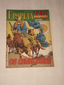 Coleção Epopéia Tri Nº 64 - Os Cavaleiros - Ebal - 1986