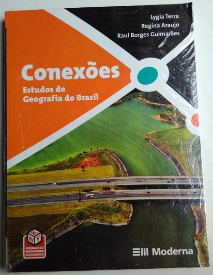 Conexões Estudos De Geografia Do Brasil Ed 1 2009