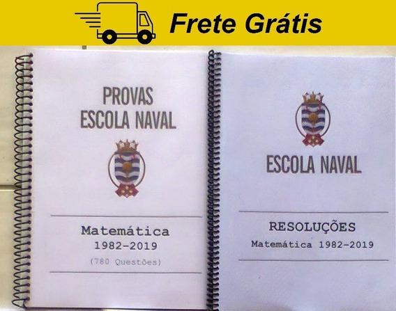 Apostila Provas Escola Naval Matemática Comentada Resolvida