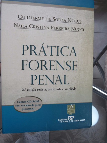 Prática Forense Penal - Nucci - 2ª Ed (2007) - Editora Rt
