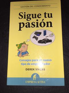 Sigue Tu Pasion - Derek Sivers -