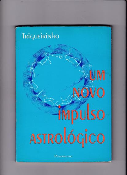 Livro: Um Novo Impulso Astrológico - Trigueirinho