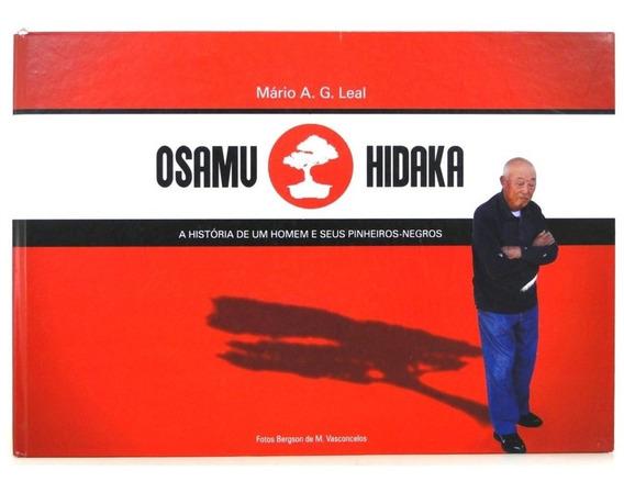 Livro Osamu Hidaka. A História De Um Homem E Seus Pinheiros