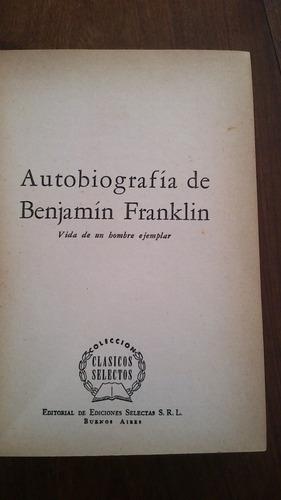 Autobiografía De Benjamín Franklin - Agusti Bartra