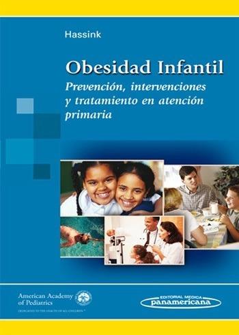 Obesidad Infantil Prevención, Intervenciones Y Tratamiento