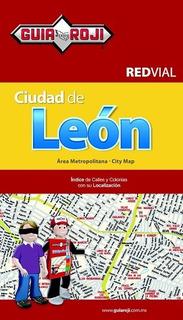 Mapa Red Vial Ciudad De Leon