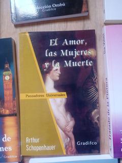 Libro Nuevo Schopenhauer - El Amor, Las Mujeres Y La Muerte