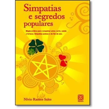 Simpatias E Segredos Populares - Com 108 Paginas - Original
