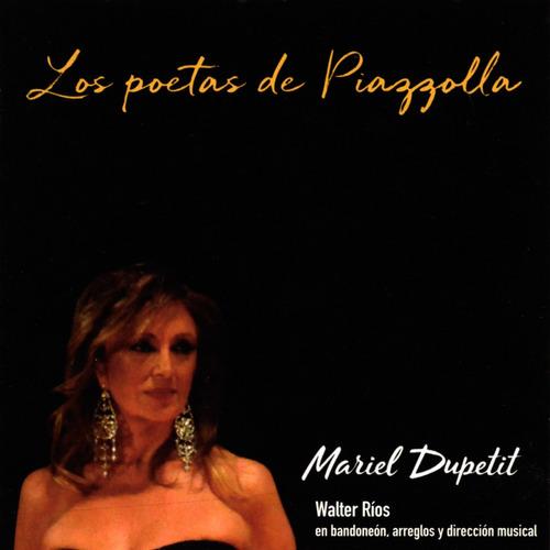 Mariel Dupetit & Walter Ríos - Los Poetas De Piazzolla - Cd