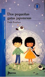 ** Dos Pequeñas Gatas Japonesas ** Paula Bombara
