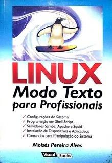 Livro Linux Modo Texto Para Profissionais