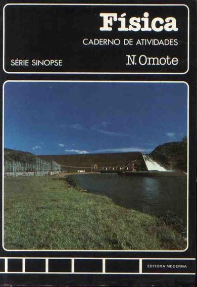 Física: Série Sinopse N. Omote