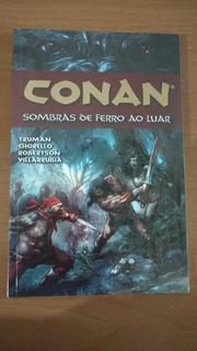 Hq Conan - Sombras De Ferro Ao Luar (lacrada)